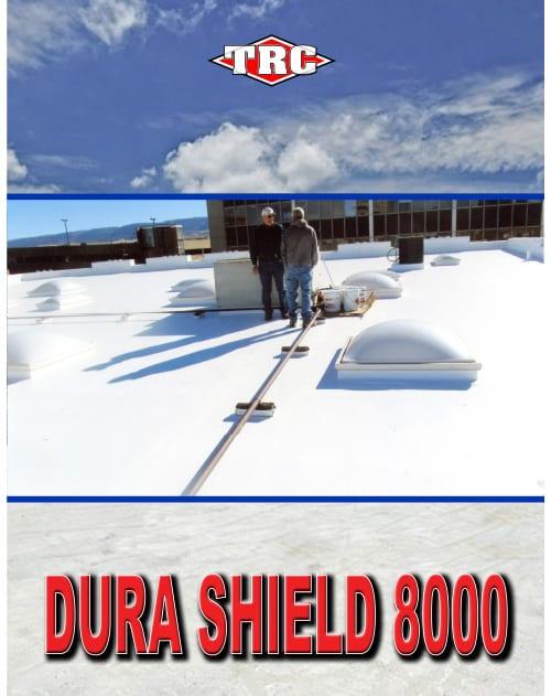 Dura Shield 8000